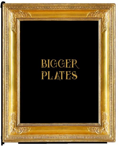 205 Bigger Plates